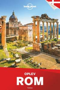 Oplev Rom (Lonely Planet) af Lonely Planet