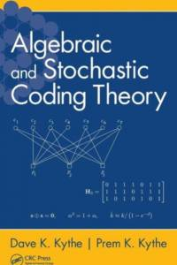 Algebraic and Stochastic Coding Theory af Louisiana