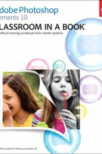 Adobe Photoshop Elements 10 Classroom in a Book af Adobe Creative Team