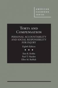 Torts and Compensation, Personal Accountability and Social Responsibility for Injury af Paul Hayden
