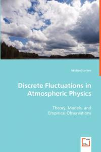 Discrete Fluctuations in Atmospheric Physics af Michael Larsen
