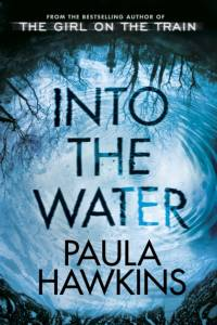 Into the Water af Paula Hawkins