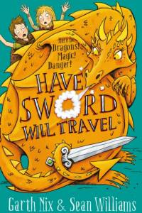 Have Sword, Will Travel af Garth Nix