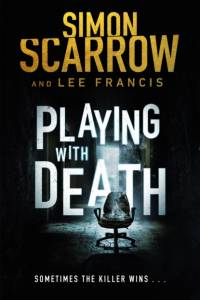 Playing With Death: The terrifying thriller with a shocking twist af Simon Scarrow