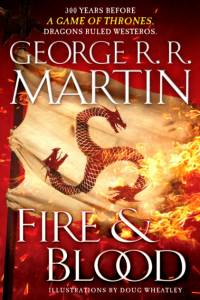Fire & Blood af George R. R. Martin