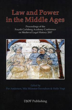 Law and Power in the Middle Ages af Andersen P