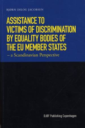 Assistance to Victims of Discriminations by Equality af Bjørn Dilou Jacobsen