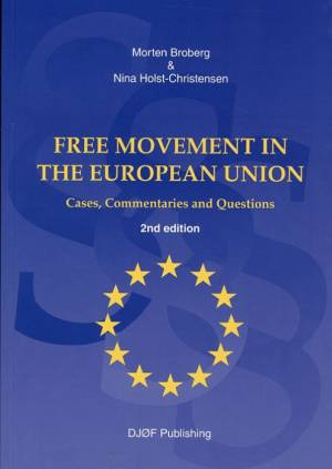 Free Movement in the European Union af Holst-Christensen N