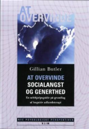 At overvinde socialangst og generthed af Gillian Butler