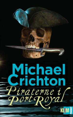 Piraterne i Port Royal (Pocket) af Michael Crichton