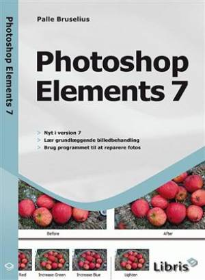 Photoshop Elements 7 af Palle Bruselius