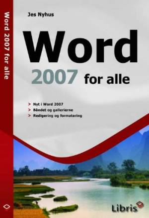 Word 2007 for alle af Jes Nyhus
