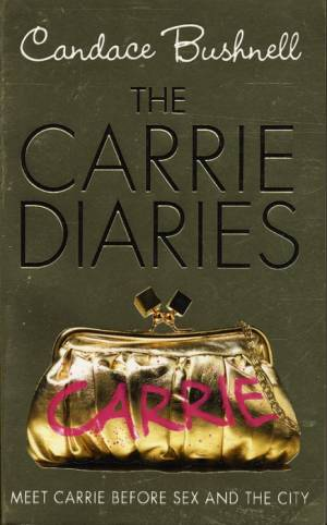 The Carrie Diaries 1 af Candace Bushnell
