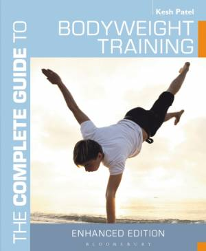 Complete Guide to Bodyweight Training af Patel Kesh Patel